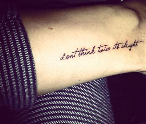bob dylan tattoo bob don t think it s alright ink