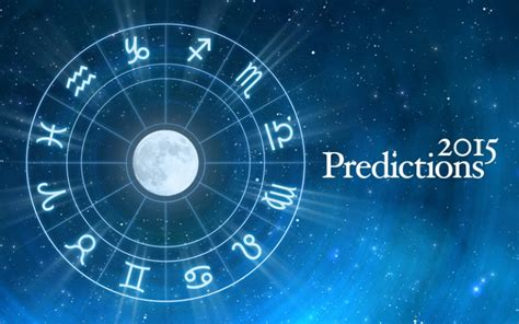 new year predictions 2015 new year astrology 2015 horoscopes and predictions for