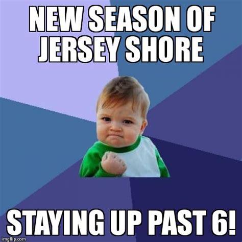 Jersey Shore Meme Generator - success kid meme imgflip