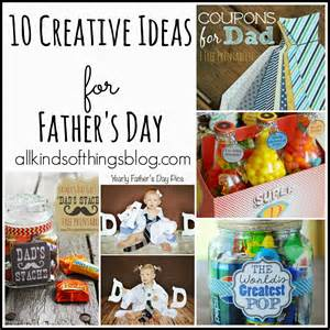 all kinds of things 10 creative ideas for father s day