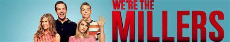 watch online we re the millers 2013 full movie hd trailer watch we re the millers online full movie streaming free