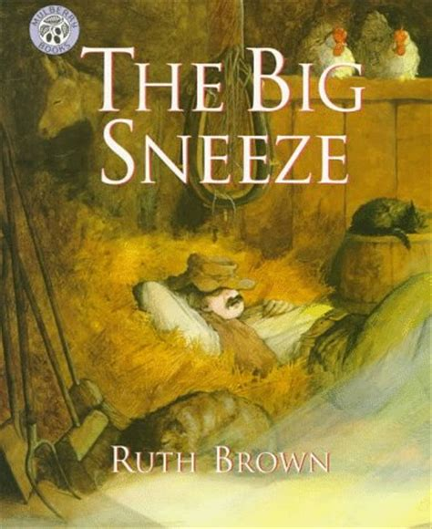 the sneeze books the big sneeze by ruth brown reviews discussion