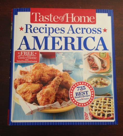 taste of home cookbook 2013 taste of home cookbook recipes across america who said