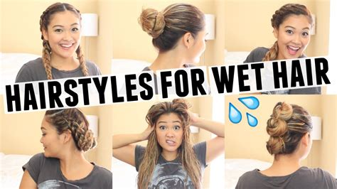 easy hairstyles after shower 6 easy hairstyles for wet hair youtube