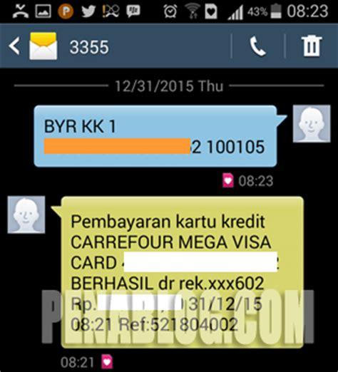 format sms banking bni bayar kartu kredit cara membayar tagihan kartu mega carrefour lewat atm dan