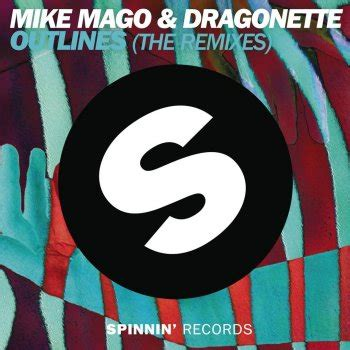 Outlines Mike Mago by Mike Mago Dragonette Outlines Lyrics Musixmatch
