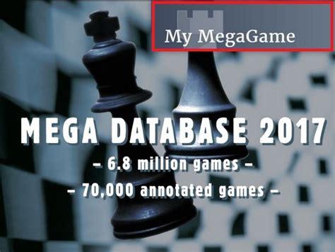 best chess database make your best a part of mega database 2017 chessbase
