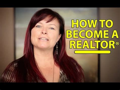 Become A Realtor | becoming a real estate agent the steps to become a