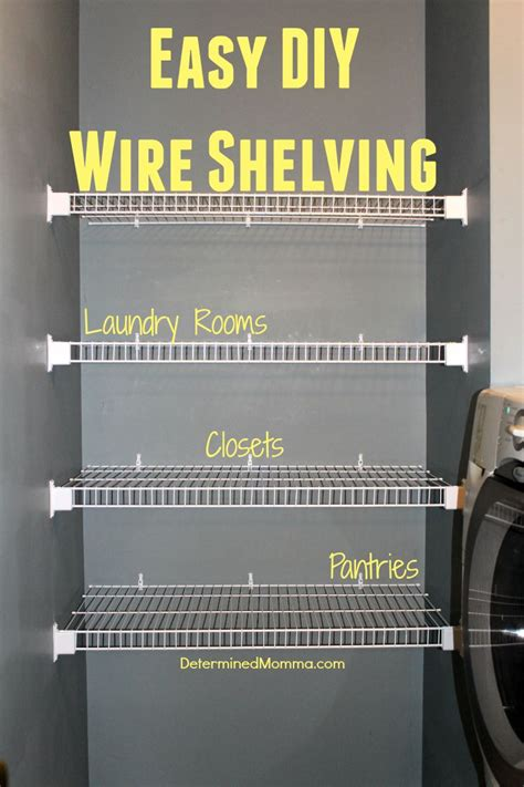 easy diy wire shelving cheap easy  quick  install