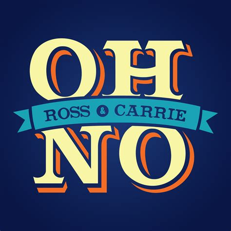 where oh where is oh no ross and carrie
