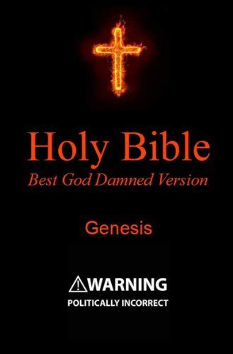 holy bible best download quot holy bible best god damned version genesis for atheists agnostics and fans of