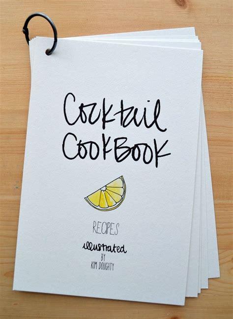 cocktail recipes book illustrated cocktail cookbook cute b o u r b o n b o