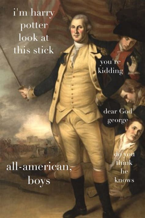 George Washington Memes - the adventures of george washington outtake made me snort but involved knowledge or something