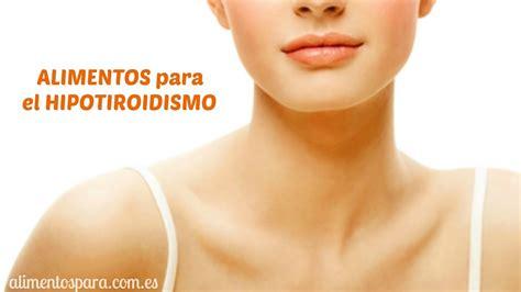alimentos  hipotiroidismo viyoutube