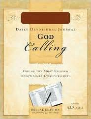 when god calls the devotions from valley books god calling devotional journal by a j reviews