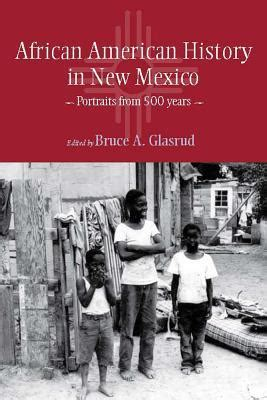 history of new year in america american history in new mexico portraits from