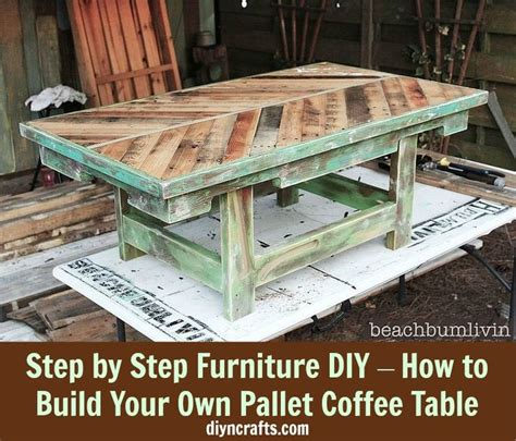 build your own table step by step furniture diy how to build your own pallet