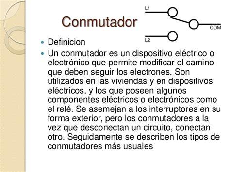 qu es un dispositivo interruptores y conmutadores 2003
