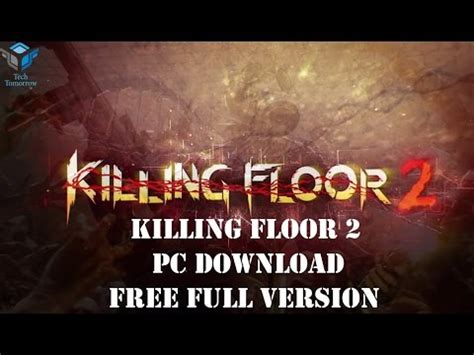 killing floor 2 pc download free full version k cheats hacks cracks cheats