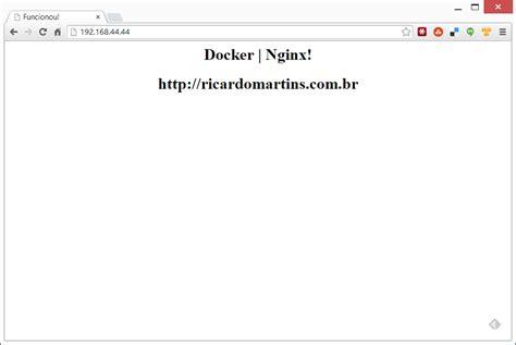 Tutorial Sobre Docker | docker tutorial m 227 o na massa parte ii iii ricardo martins