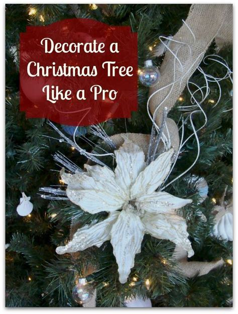 decorate your christmas tree like a professional decorate a tree like a pro tree decorating and