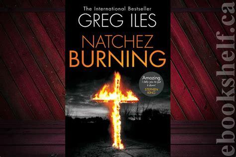 mississippi blood the natchez burning trilogy books natchez burning ebook by greg isles penn cage book 4
