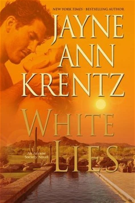 Or Krentz White Lies Arcane Society 2 By Jayne Krentz Reviews Discussion Bookclubs Lists