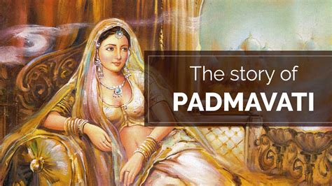 the story of the story of padmavati
