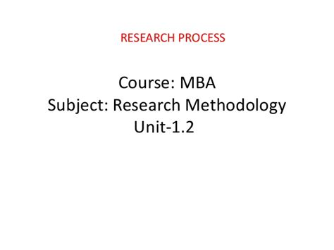 Reserch Methodology For Mba by Mba Ii Rm Unit 2 1 Research Process A
