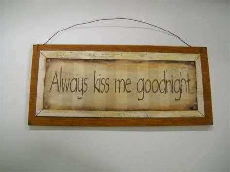 wall plaques for bedroom always kiss me goodnight wooden wall art sign bedroom