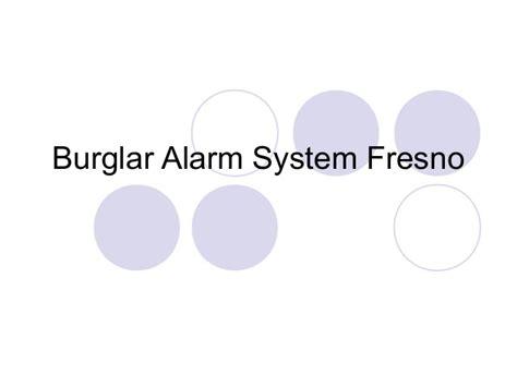 burglar alarm system fresno