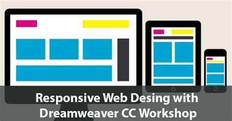 responsive web design using dreamweaver cc css designer responsive design with dreamweaver cc workshop