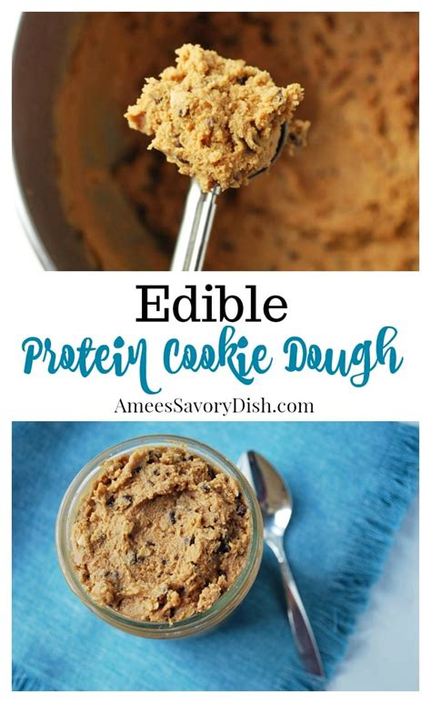 protein cookie dough edible protein cookie dough recipe amee s savory dish