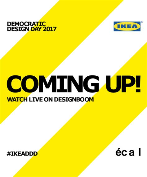 democratic design ikea democratic design day 2017 keynote event live on