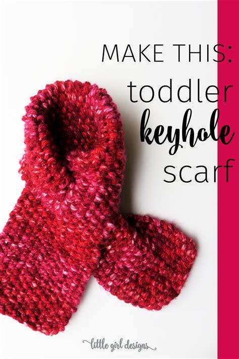 free toddler scarf knitting pattern toddler keyhole scarf knitting pattern designs