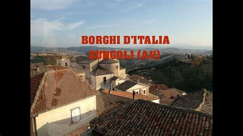 d italia avellino borghi d italia zungoli avellino