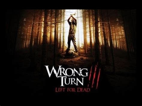 Watch Wrong Turn 3 Left For Dead 2009 Full Movie Wrong Turn 3 Left For Dead 2009 Movie Review By Jwu Youtube