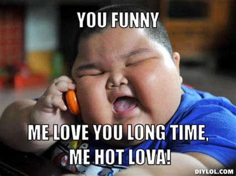 Me Love You Long Time Meme - 40 funny i love you meme sayingimages com