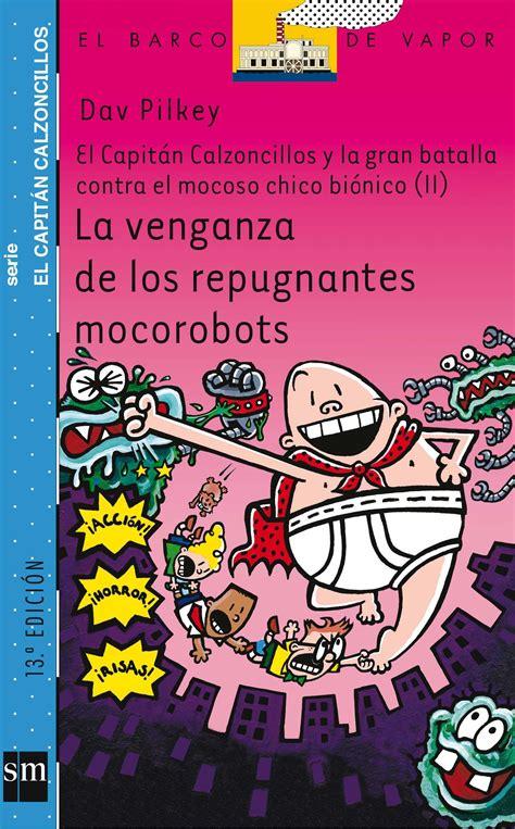la venganza de los rinc 243 n de la lectura 3 la venganza de los repugnante mocorrobots
