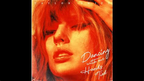 taylor swift dancing with our hands tied indir taylor swift dancing with our hands tied male version