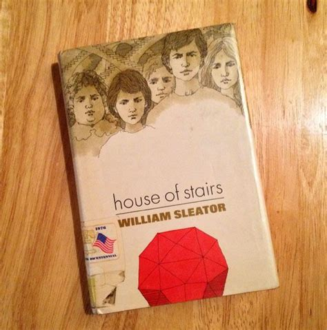 House Of Stairs By William Sleator by 42 Best Images About Quot I Read Your Book Last Night Quot Quot So