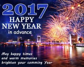 happy new year 2017 in advance advance happy new year 2017 wishes