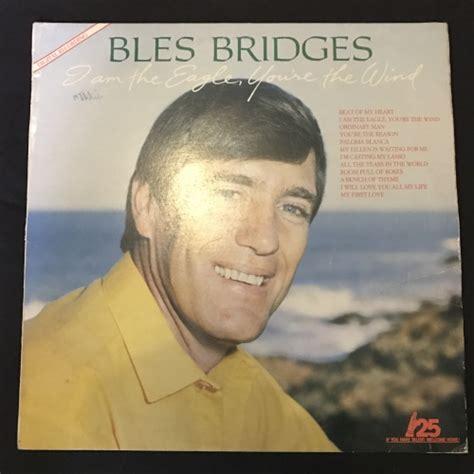 bles bridges i m the eagle you re the wind pop bles bridges i am the eagle you re the wind lp