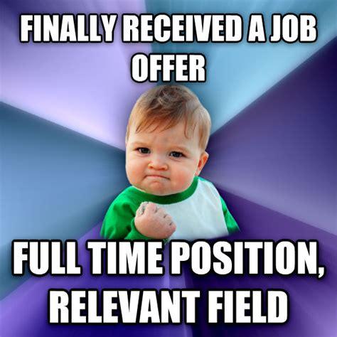 Looking For A Job Meme - livememe com success kid