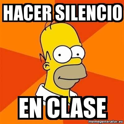imagenes memes silencio meme homer hacer silencio en clase 25413368