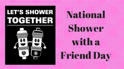Shower With A Friend by 7 Questions We About National Shower With A Friend