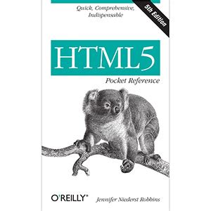 reference book html5 o reilly media html5 pocket reference 5th edition free