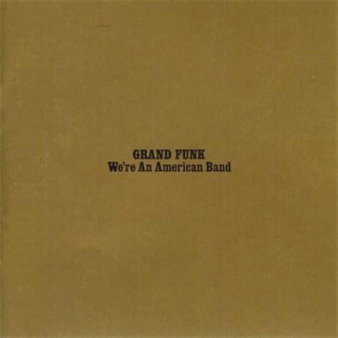 Grand Funk We Re American Band 1973 Capitol Records Gatefold Vinyl 2 grand funk railroad we re an american band 1973 downloadeu escuto