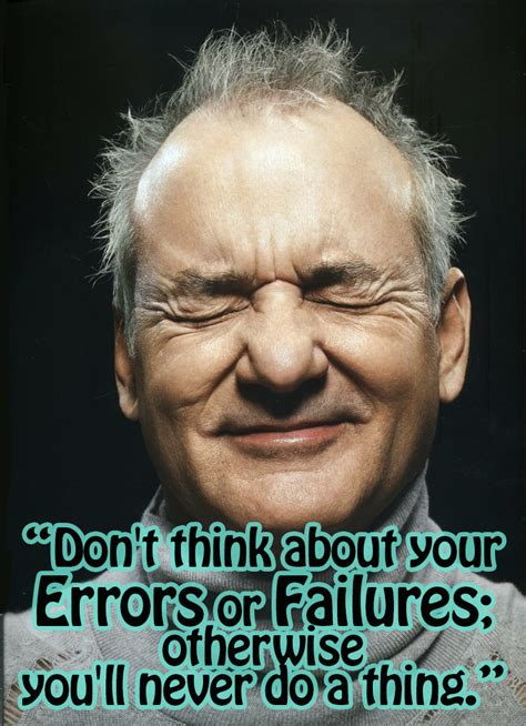 bill murray quotes inspirational quotes from bill murray alert and