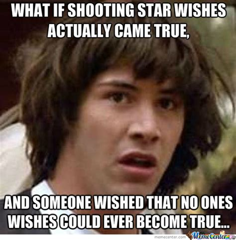 Wish Meme - shooting star wishes by sidney payge meme center